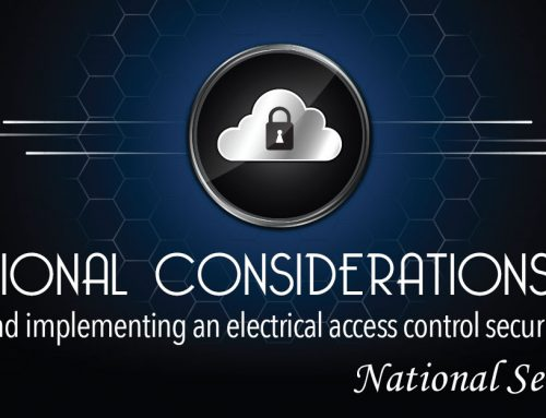 Foundational Considerations when designing and implementing an electrical access control security lockdown system